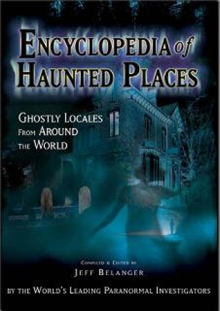 Encyclopedia Of Haunted Places